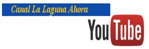 Canal La Laguna Ahora YouTube